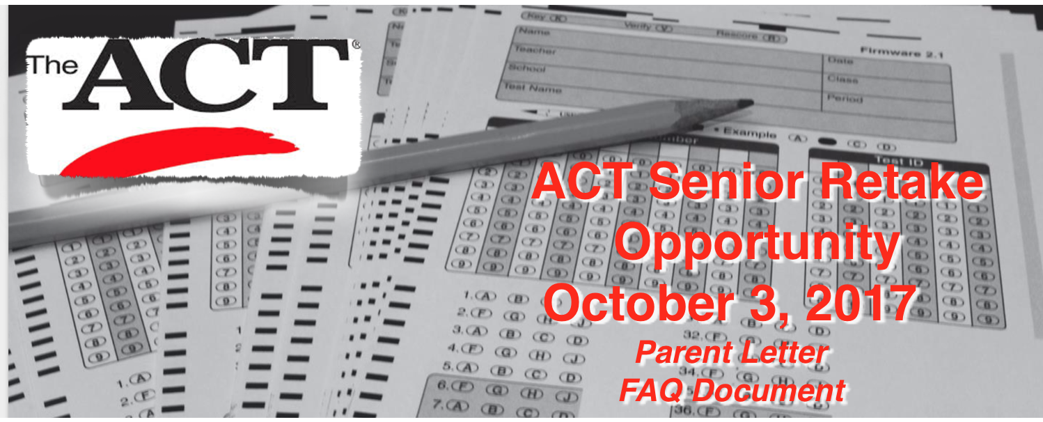 ACT Senior Retake Opportunity October 3rd