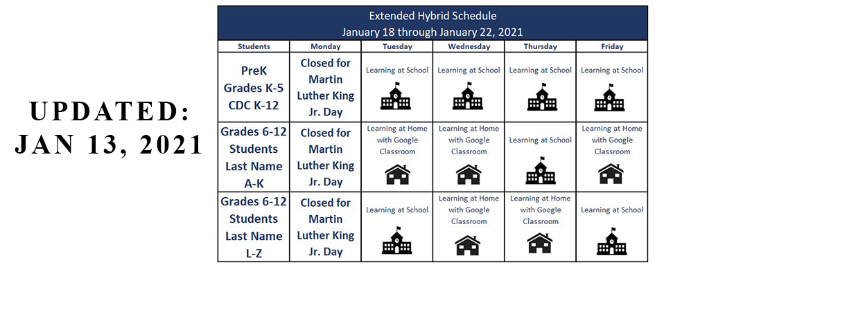 January 18 - January 22 Hybrid Schedule